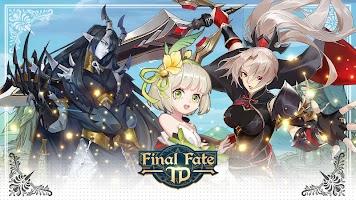 Final Fate TD
