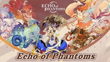 Echo of Phantoms